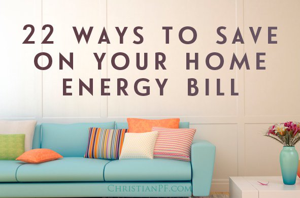 Saving on your home energy bill – 22 ways