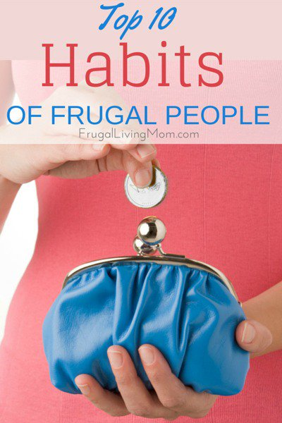 Top 10 Habits of Frugal People