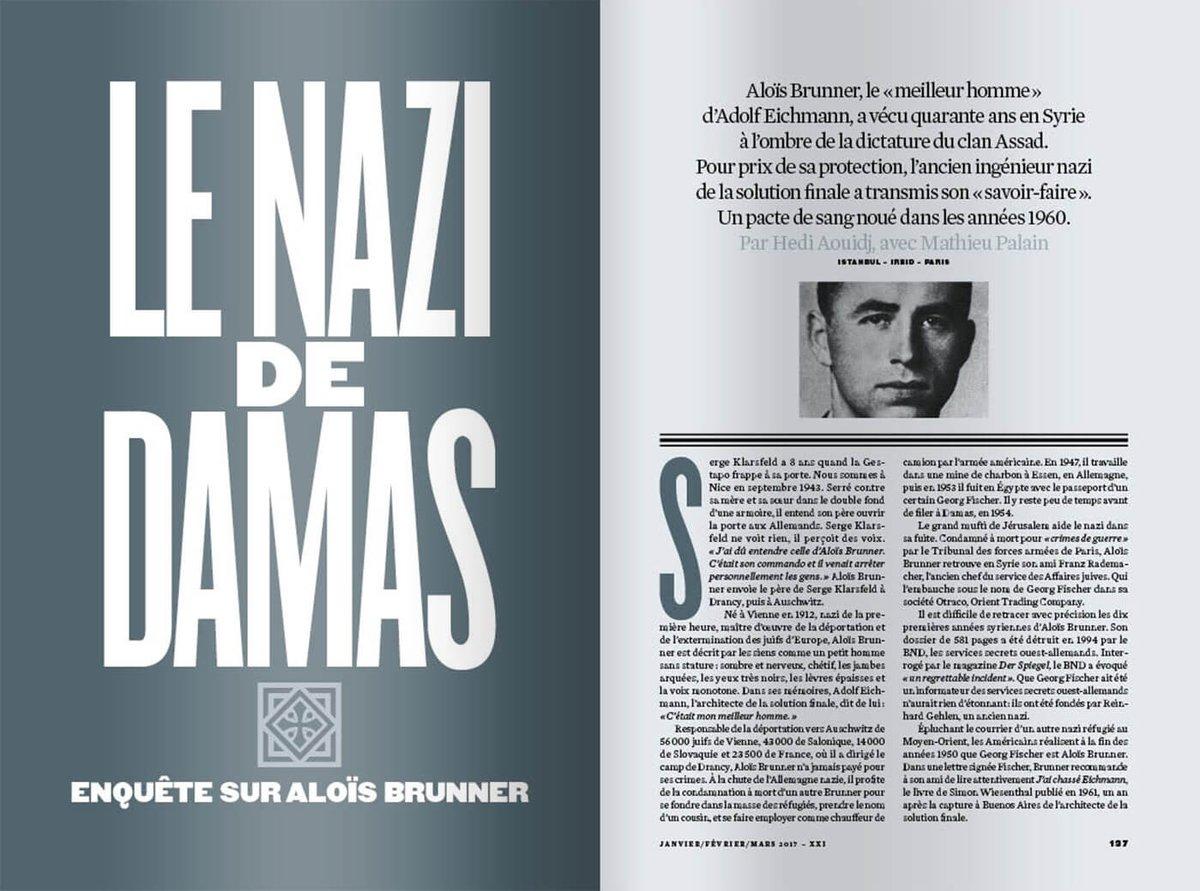 Le nazi Aloïs Brunner protégé par la #Syrie jusqu&#39;à sa mort. Enquête de la Revue XXI, extrait :   http://www. revue21.fr/tous_les_numer os#n-37_le-nazi-de-damas &nbsp; …  …<br>http://pic.twitter.com/bIfS3qGWCz
