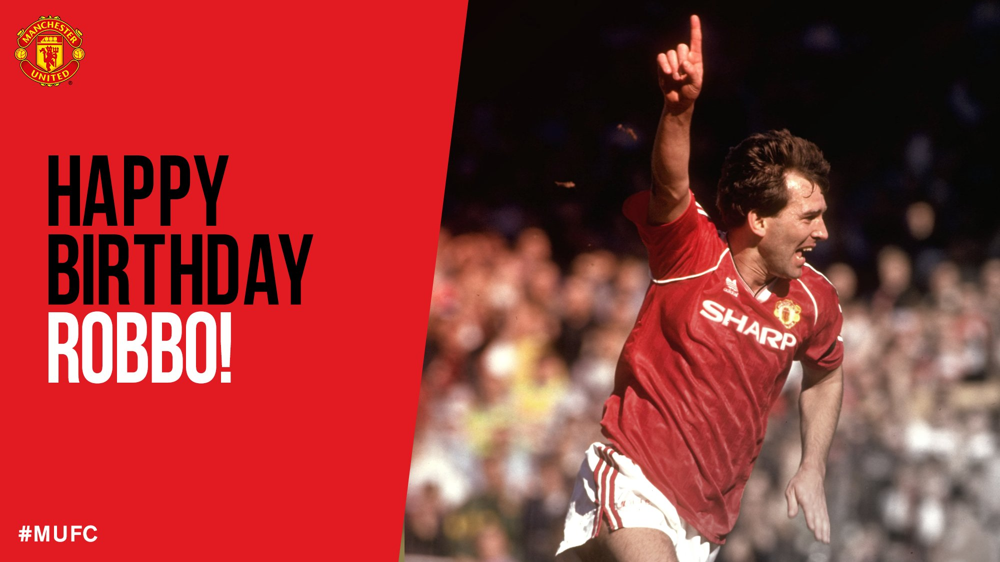 Happy 60th Birthday, Bryan Robson