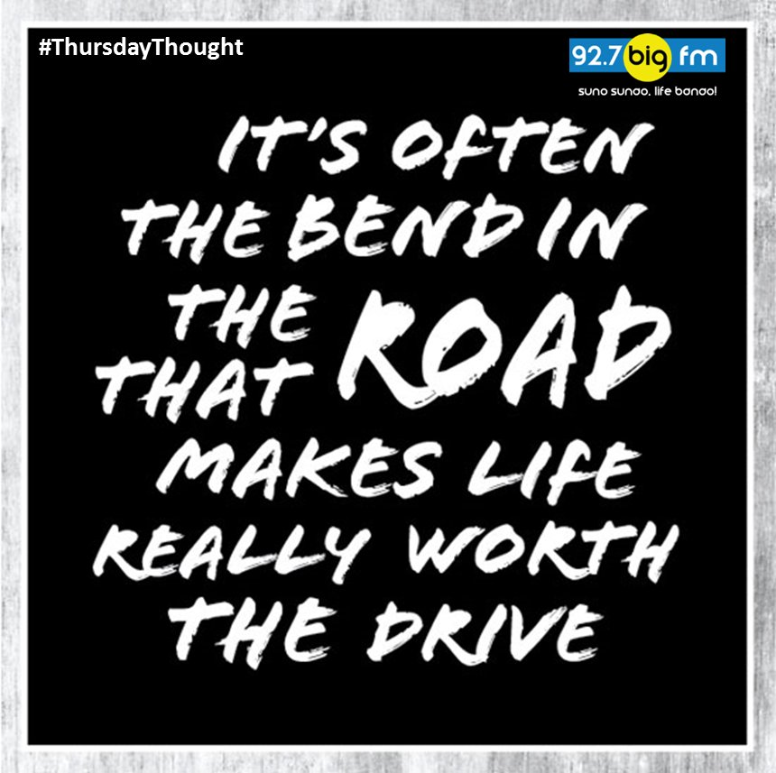 Don't get scared of that bend in the road. #ThursdayThought #GoodMorni...