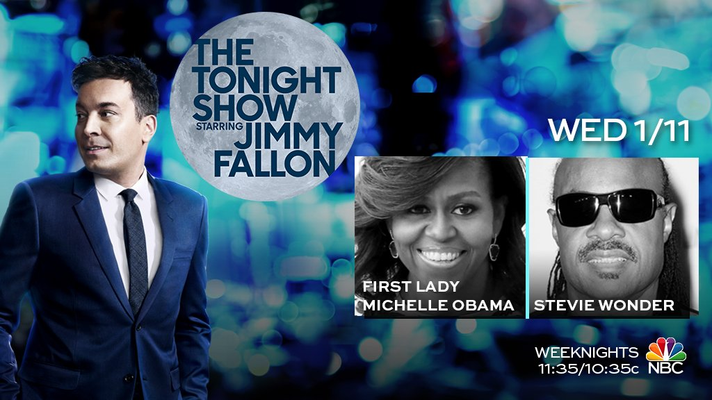 Tonight: @FLOTUS Michelle Obama and talk + performance from the legendary Stevie Wonder! Don't miss it! #FallonTonight