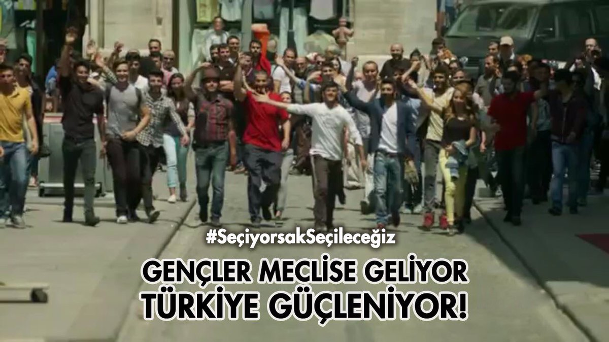 Gençler meclise geliyor. Türkiye güçleniyor!  #SeçiyorsakSeçileceğiz h...