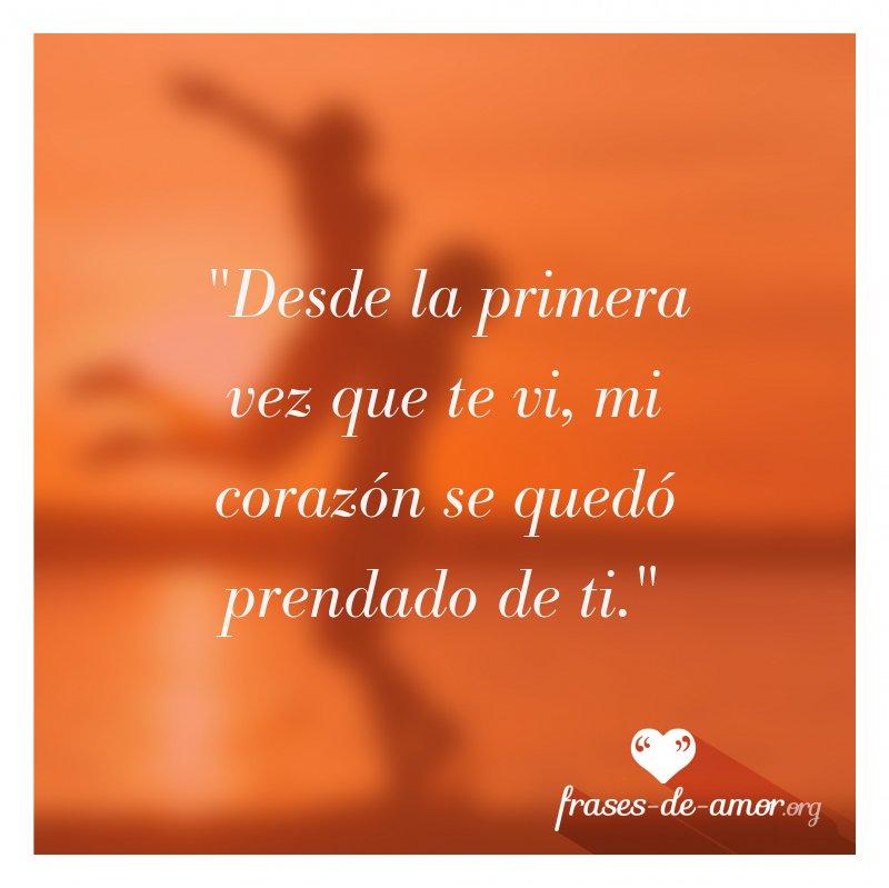 Frases De Amor Auf Twitter Desde La Primera Vez Que Te