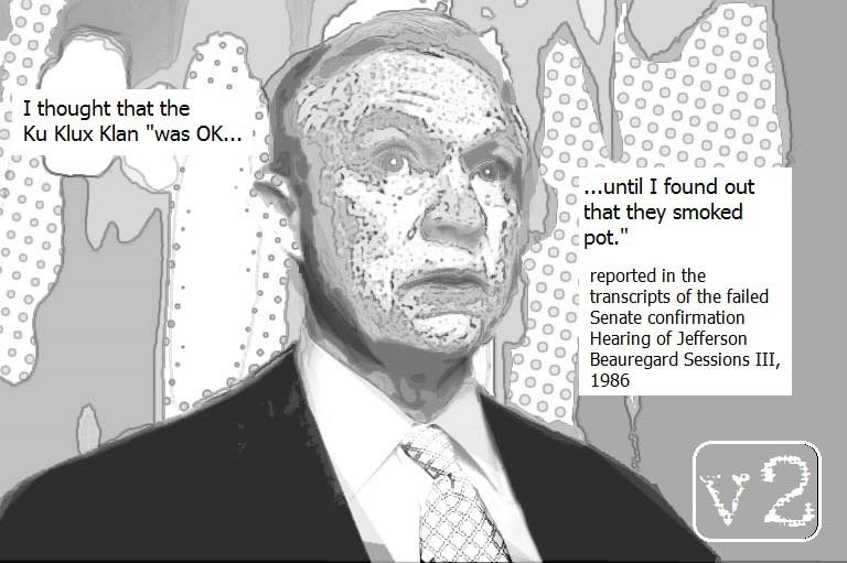 #tRump appoints anti-#cannabis bigoted asshat #jeffSessions &gt; a failed judicial candidate now Attorney General ~ see @verbatim_v2<br>http://pic.twitter.com/YbjMoUBgaA