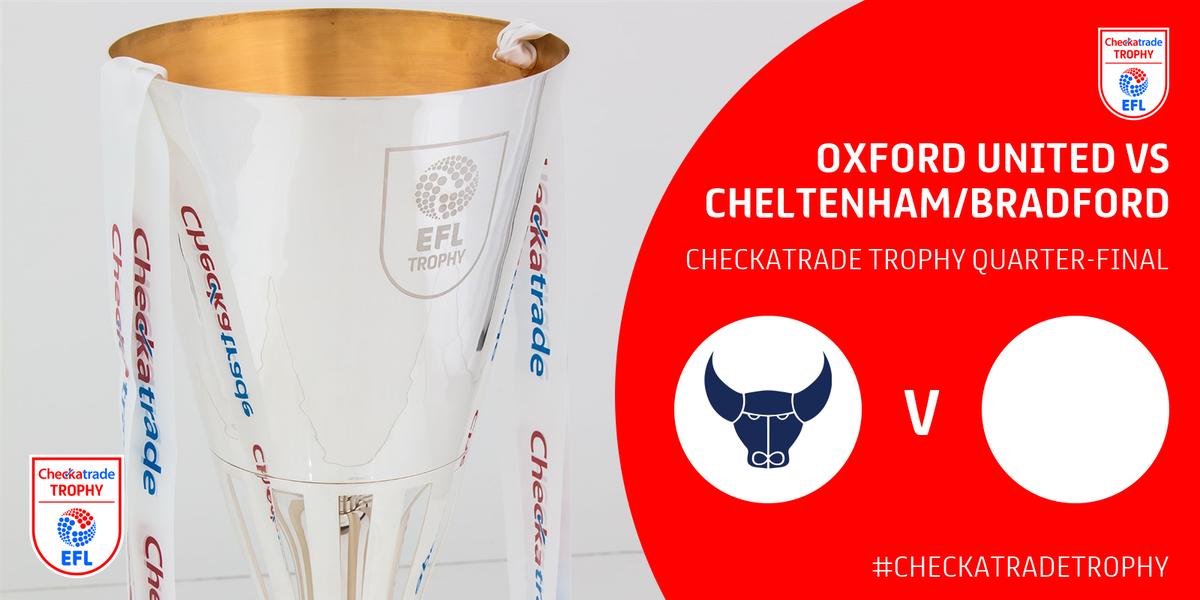 #CheckatradeTrophy Quarter-Final draw: @OUFCofficial v @CTFCOfficial /...