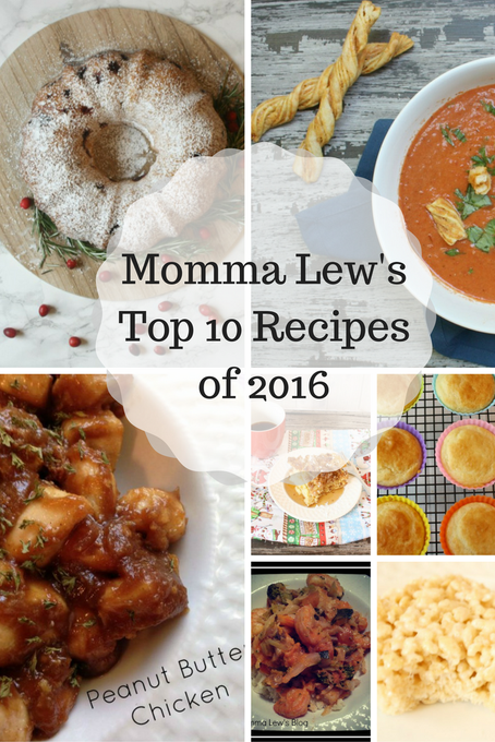 Momma Lew's Top 10 Recipes of 2016