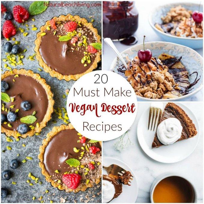 20 Must Make Vegan Dessert Recipes
