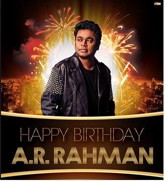 Very advance happy birthday to living music legend A.R.RAHMAN