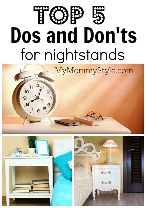 Top 5 dos and don'ts for Nightstands