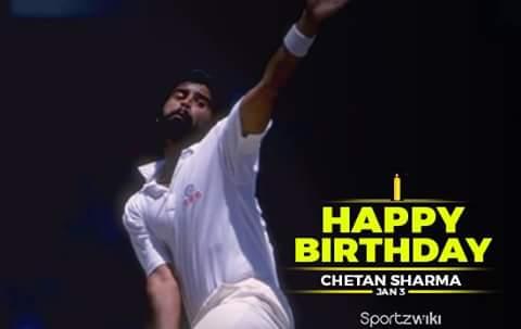 Happy birthday Chetan Sharma former Indian cricket player