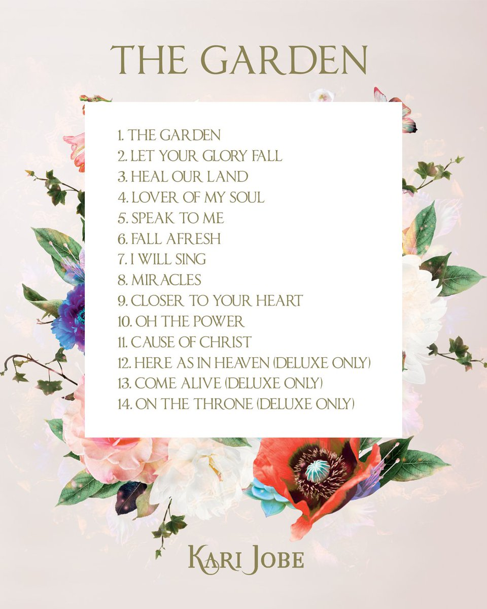 Kari Jobe On Twitter Here Is The Full Tracklist For Thegarden Coming Out February 3 Cant Wait To Share It With You F0 9f 99 8c F0 9f 8f Bc