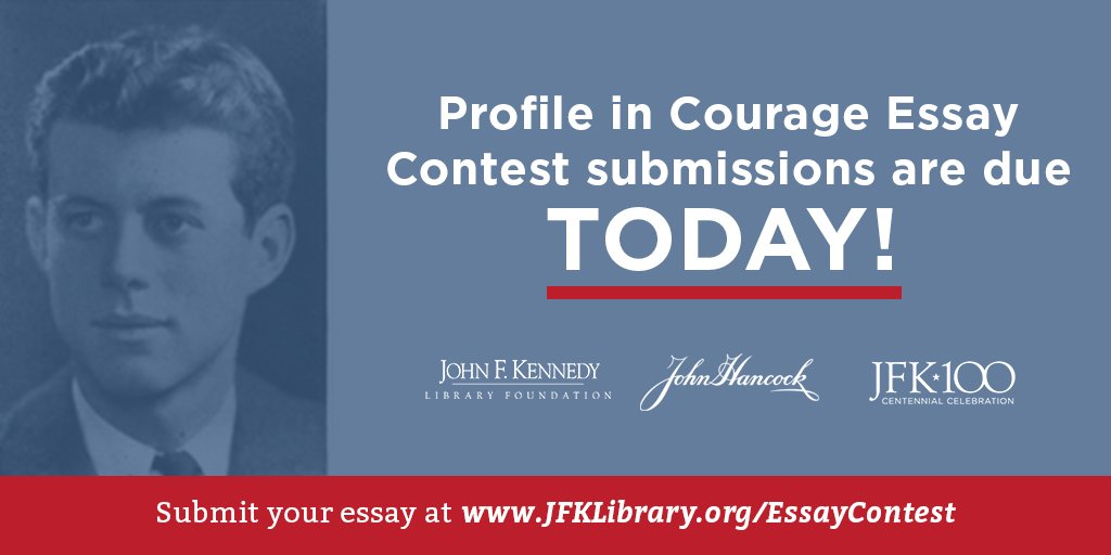 courage essay contest A profile in courage essay is a carefully researched recounting of a story: the story of how an the contest challenges high school students to discover new profiles in courage, and to research and.