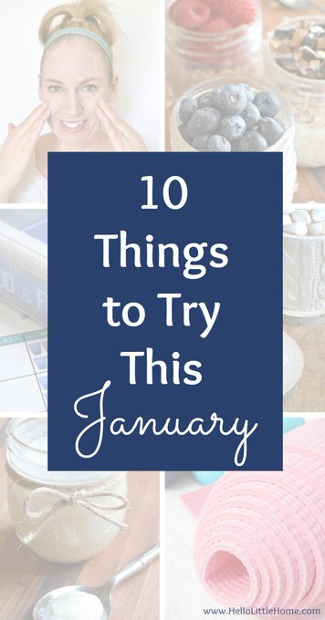 10 Things to Try This January