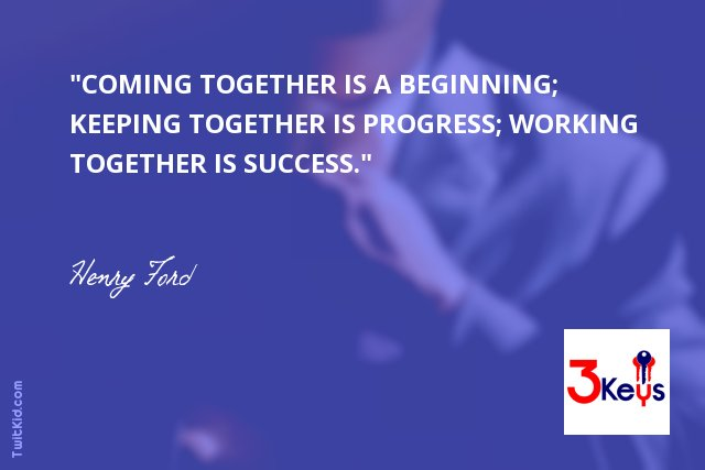 """""""Coming together is a beginning; keeping together is progress; working together is success."""" ~ Henry Ford #success https://t.co/QJOrR1ySzL"""