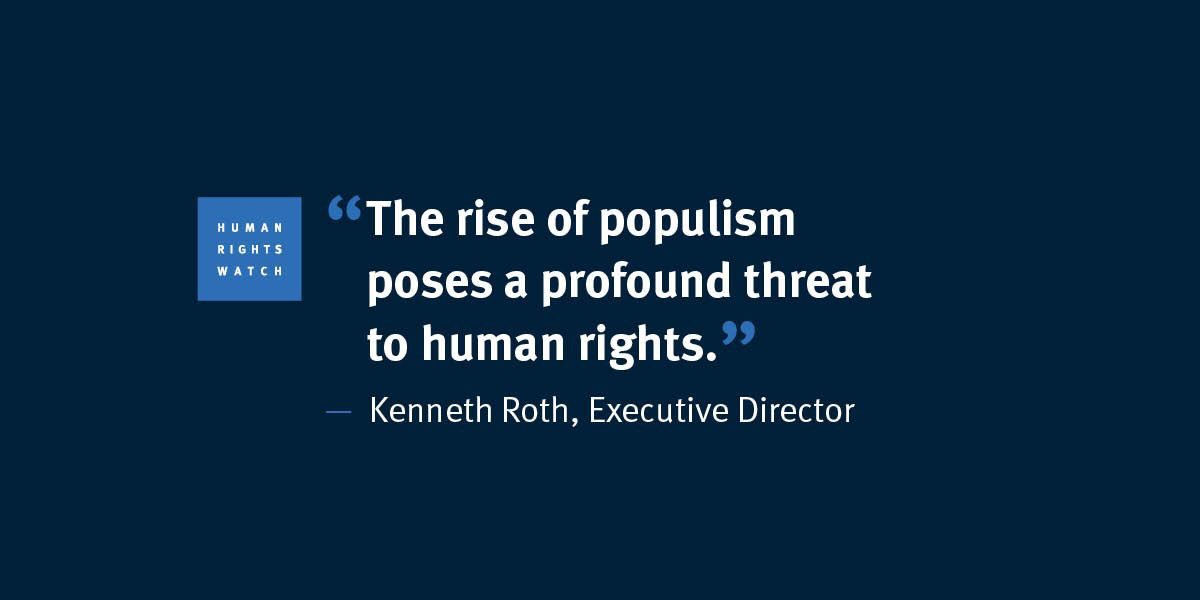 From Human Rights Watch World Report 2017: Demagogues Threaten Human Rights, Trump, European Populists Foster Bigotry, Discrimination