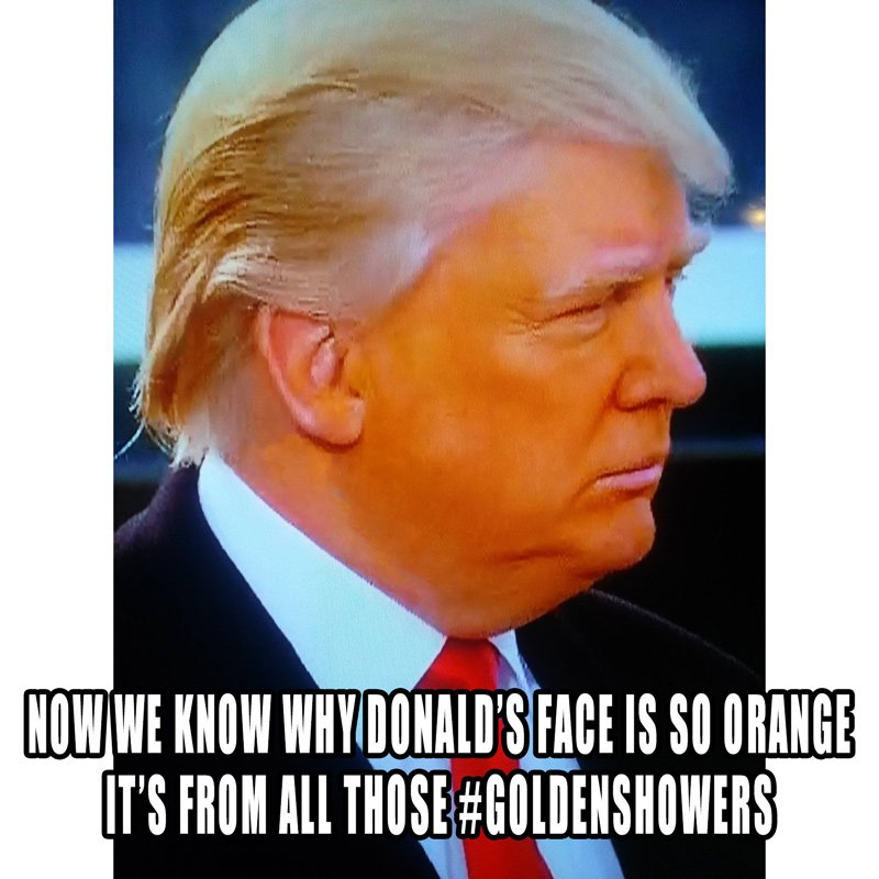 Now we know why Trump&#39;s face is so orange... #GoldenShowers <br>http://pic.twitter.com/RvYBBOQstI
