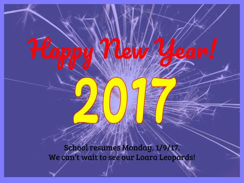 We hope the new year is off to a great start! #LoaraLeopards school resumes on Monday, 1/9/17 https://t.co/B7pB17xyiP