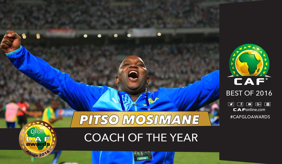 Pitso Mosimane, Africa\'s finest coach of 2016! #GloCAFAwards2016