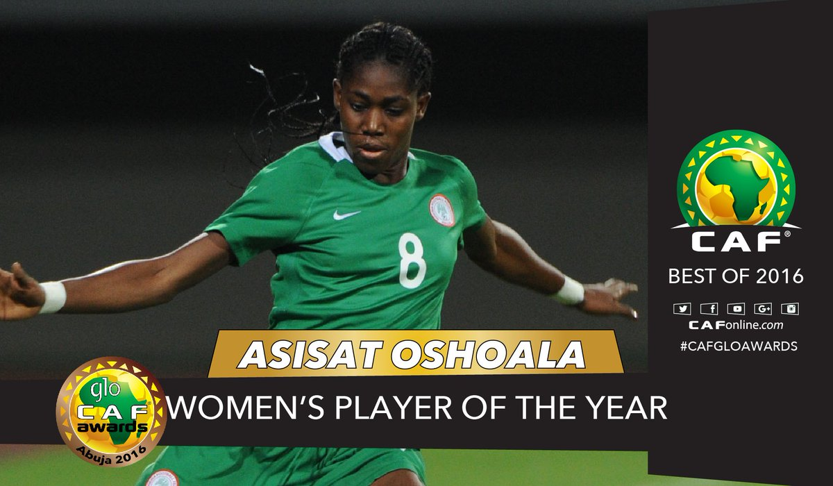 Asisat Oshoala of The Super Falcons and Arsenal is Women's Player of the Year #GloCAFAwards2016