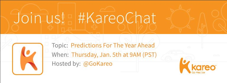 Welcome to the first #KareoChat of 2017, with your host: US! :) Today, we want your predictions for the year ahead: https://t.co/CDCB72ThV3 https://t.co/hqj5lmKYQu
