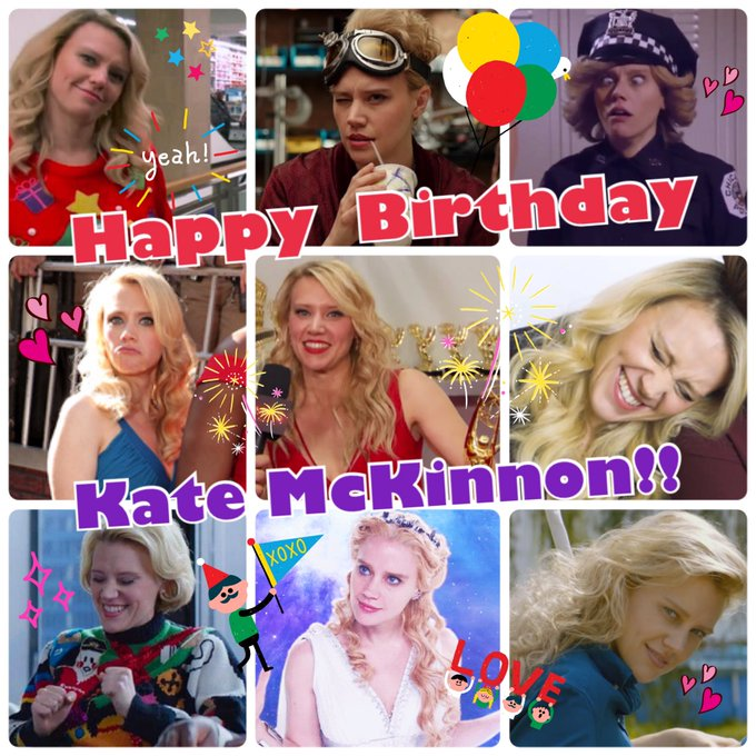Happy Birthday,Kate McKinnon  Hope you have an amazing year ahead!!