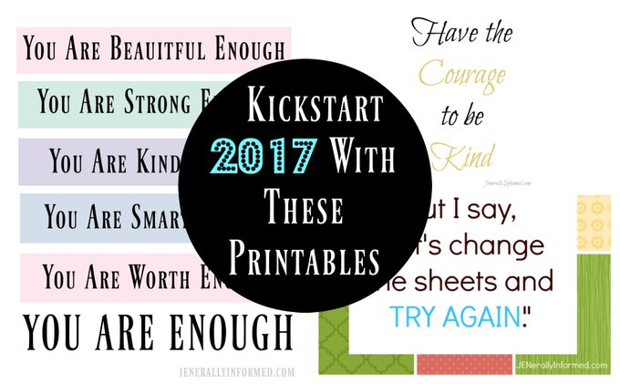 Kickstart 2017 With These Printables