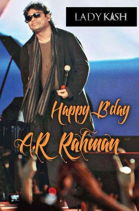 Happy birthday A.R Rahman Sir