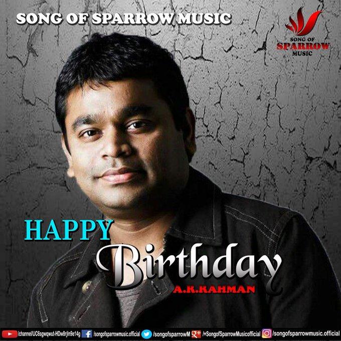 Wishing u a very Happy birthday....The music maestro....A.R.RAHMAN...
