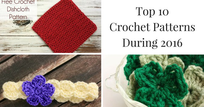Top Crochet Patterns During 2016
