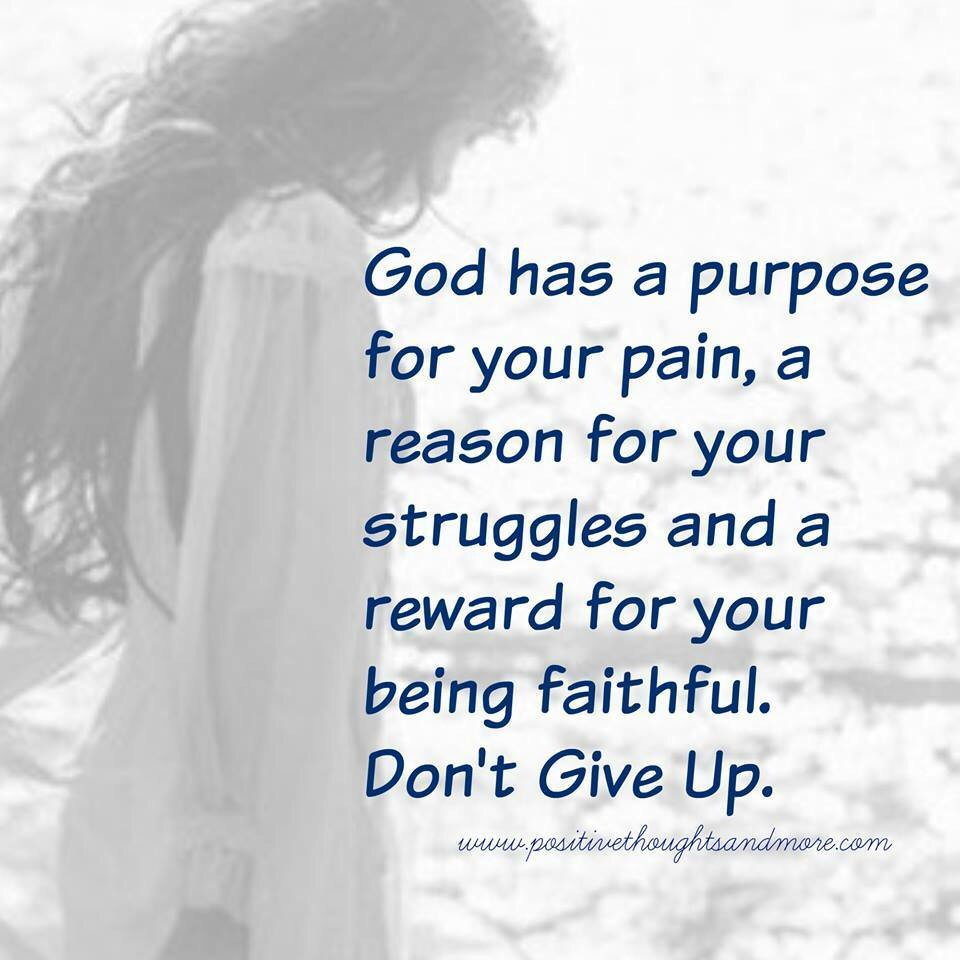 Inspirational Quotes On Twitter God Has A Purpose For Your Pain