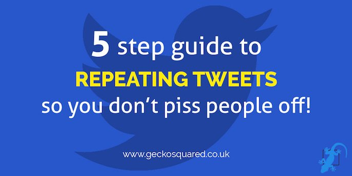 5 step guide to repeating tweets - great tips by @charlielawrance #socialmedia #bufferchat #twittertips<br>http://pic.twitter.com/UcIxu1cqbP