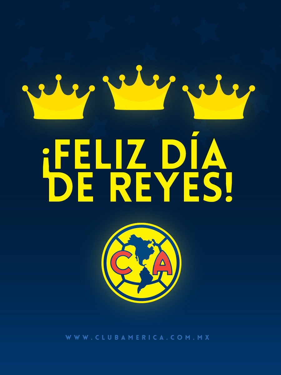 Club América On Twitter Feliz Día De Reyes Familiaazulcrema Que
