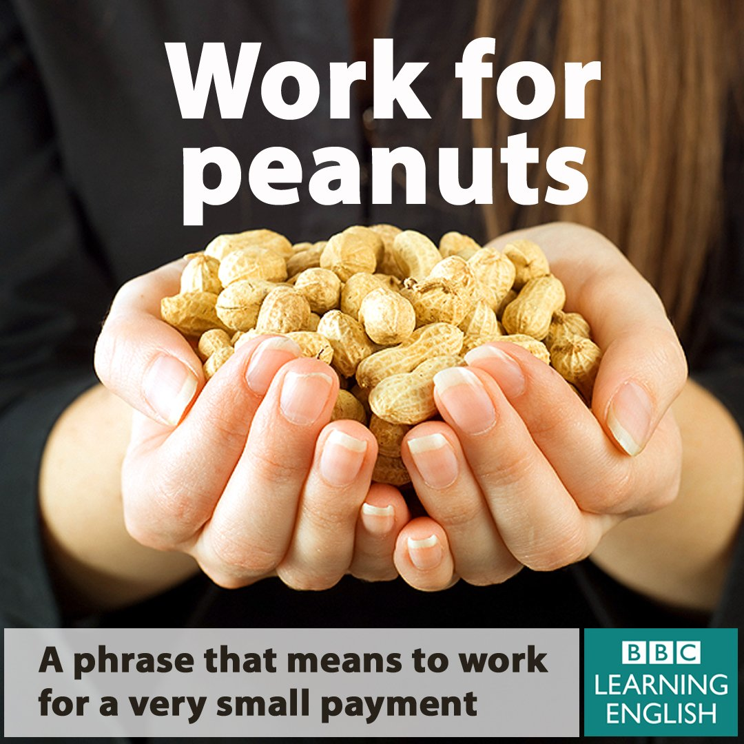 A peanut is something small and cheap. For more idioms:  http:// bbc.in/2hVoSJp  &nbsp;   #learnenglish #idioms #vocabulary #businessenglish<br>http://pic.twitter.com/8yul0E3APT