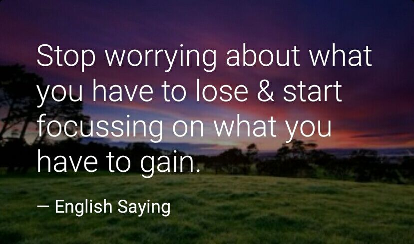 Start focusing on what you have to gain!!  #Quotes #QuoteOfTheDay #MotivationaQuote <br>http://pic.twitter.com/QQkrPWTfnI