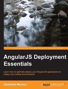 AngularJS Deployment Essentials Free Download