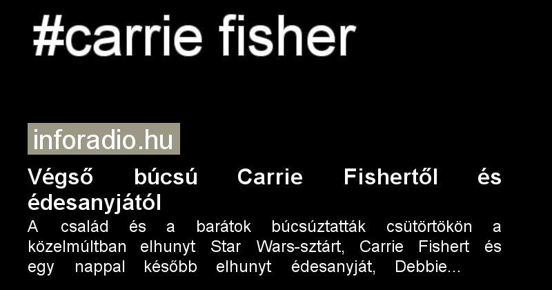 Végsõ búcsú Carrie Fishertõl és édesanyjától  #carrie fisher #debbie reynolds -  http:// kozoshir.hu/cimkefelho/car rie+fisher &nbsp; … <br>http://pic.twitter.com/qmPtaWeOLC
