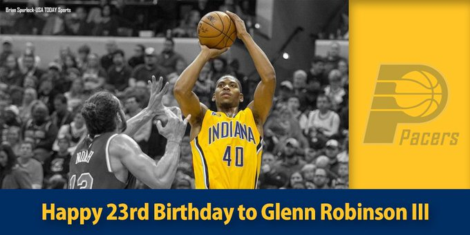 Wishing a Happy Birthday to Glenn Robinson III.