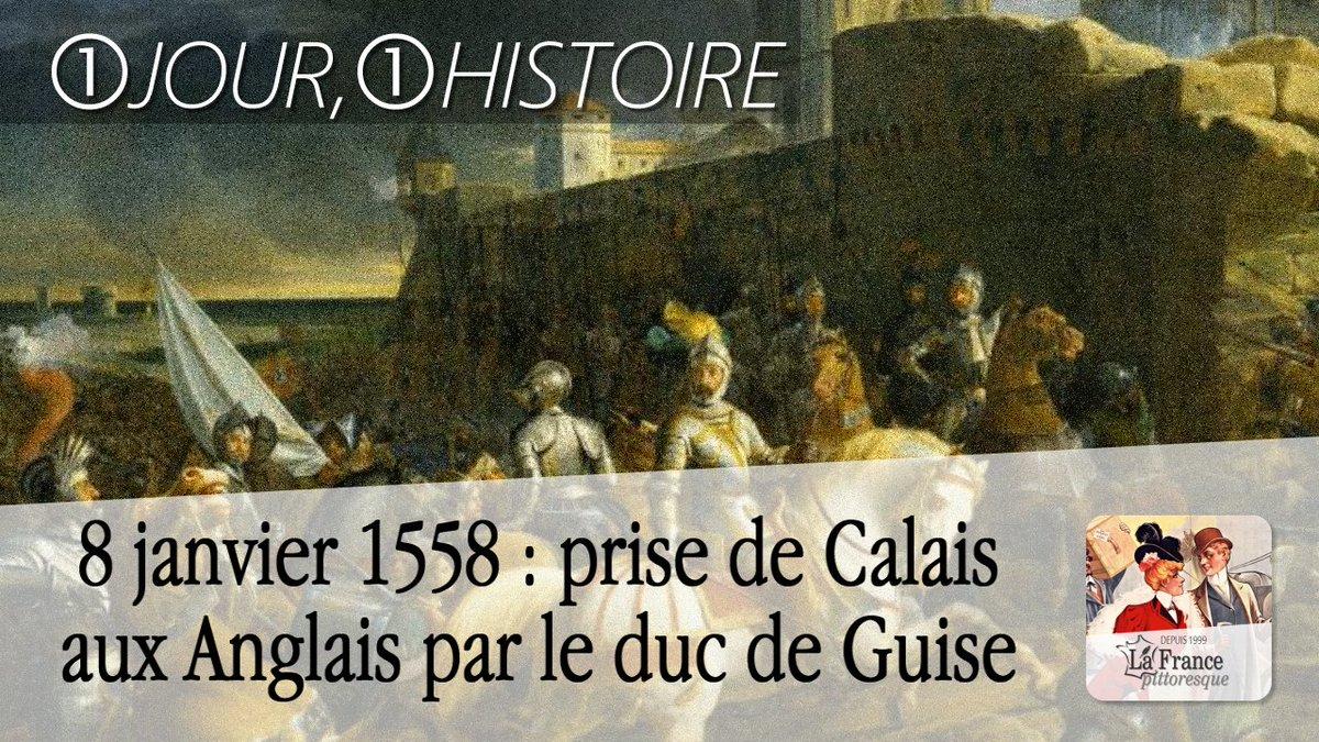 #8Janvier 1558 : #prise de #Calais aux #Anglais par le #duc de #Guise ►  http:// bit.ly/Prise-Calais-1 558 &nbsp; …  #Siège #Guerre #Événement #Jour<br>http://pic.twitter.com/C7FD7wuShi