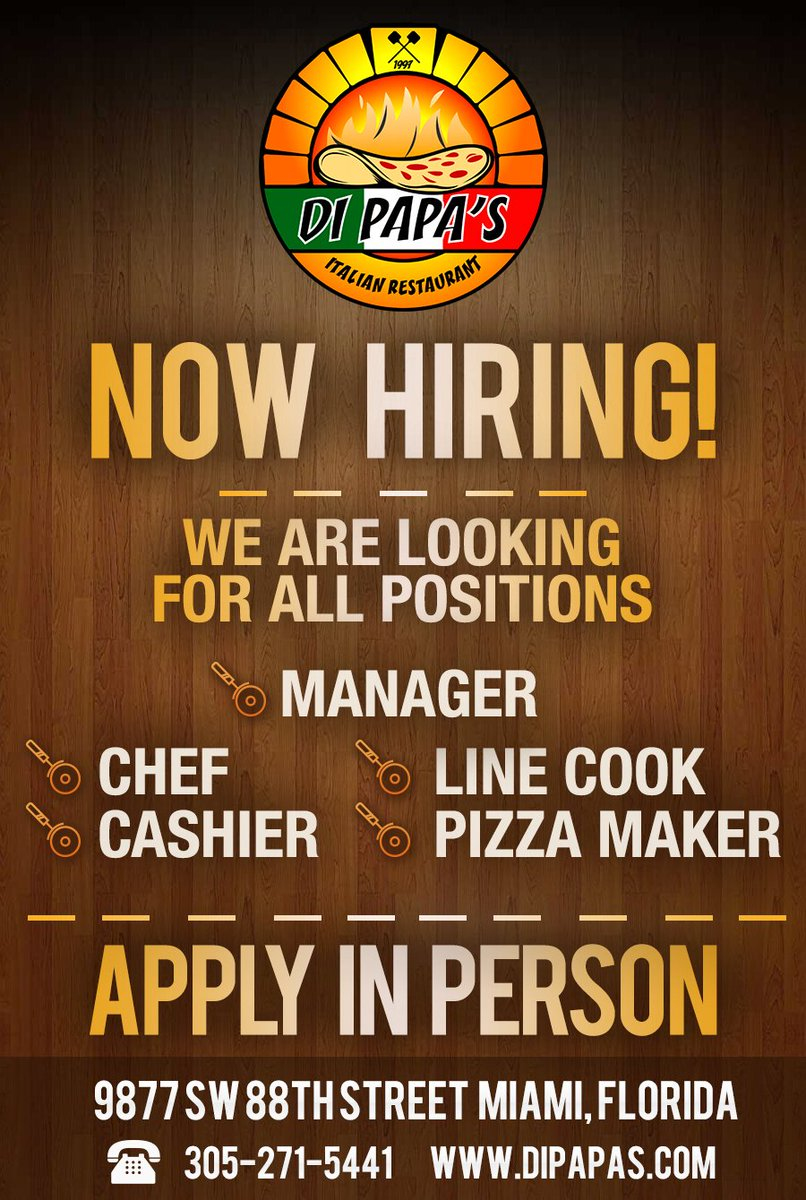 dipapasristorante on you need work you need work now dipapasristorante on you need work you need work now hiring we are looking for all positions call 305 271 5441 packers pangeamiami tblvspit