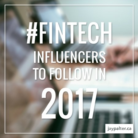 #Fintech influencers you should follow in 2017  https://t.co/DL0Mh1K0OO  #finserv #blockchain #ai #payments #banking https://t.co/6Wh5vKQqvc