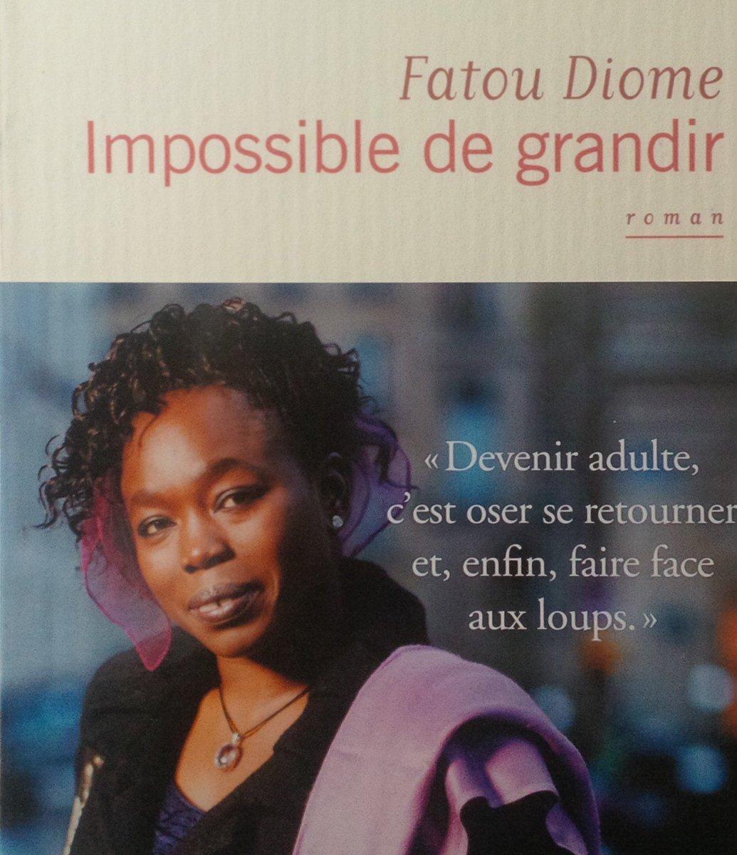 """""""...rien n'oblige le crépuscule à honorer les promesses de l'aube."""" - Impossible de grandir, #Fatou #Diome #Lire pic.twitter.com/c9Fqn9h23T"""