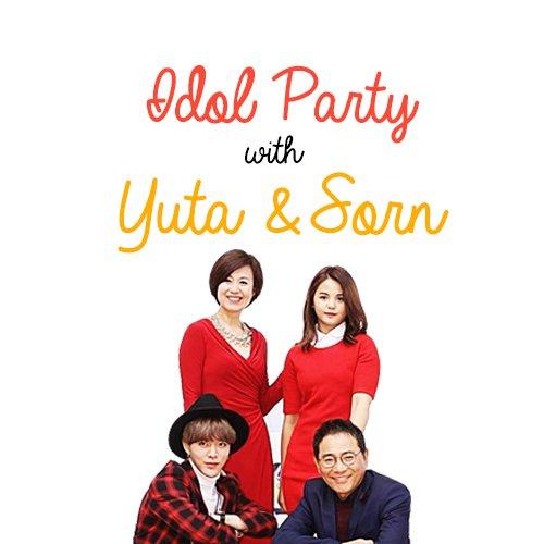 ✎ รวมซับไทย&อิ้ง รายการIdol Party (Sorn & Yuta)