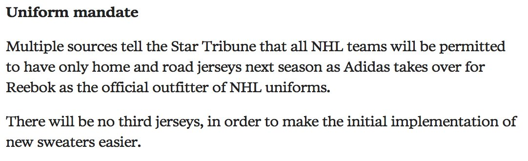 Sources tell Minneapolis Star Tribune that NHL teams will only have home road  jerseys next season - no alternates. ... e34b51aee