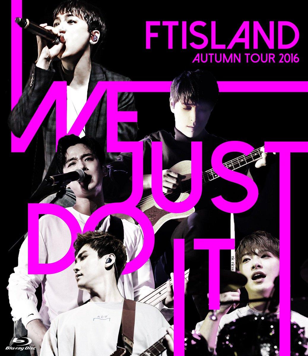 #FTISLAND 2月22日発売!最新LIVE映像作品『FTISLAND AUTUMN TOUR 2016 -WE JUST DO IT-』ジャケット写真公開! FTISLANDに会えるチャンス!購入者応募特典あり!!