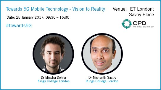 Join us at 'Towards 5G Mobile Technology' event 25 Jan @MischaDohler @nishanthsastry @KingsCollegeLon #towards5G https://t.co/x6GG4tynQ9 https://t.co/Ybfa9SUmay
