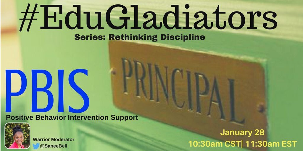 #EduGladiators Rethinking Discipline series wraps today w/@SaneeBell leading PBIS convo! Don't miss! #satchat #CatholicEdChat #Nt2t #mschat https://t.co/QfZv2Pt0HD