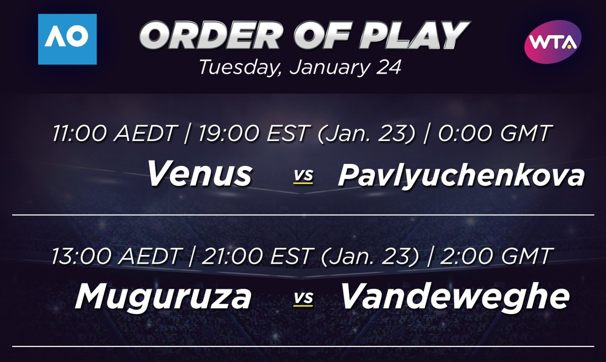 #AusOpen Day 9 Tuesday Quarterfinal OOP 📅   Day ☀️ Venus vs Pavlyuchen...