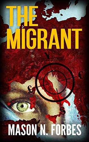 A rollercoaster of Intrigue &amp; Suspense!  http:// getBook.at/_Migrant  &nbsp;   @MasonNForbes #ASMSG #thriller <br>http://pic.twitter.com/lYYeDcxykn