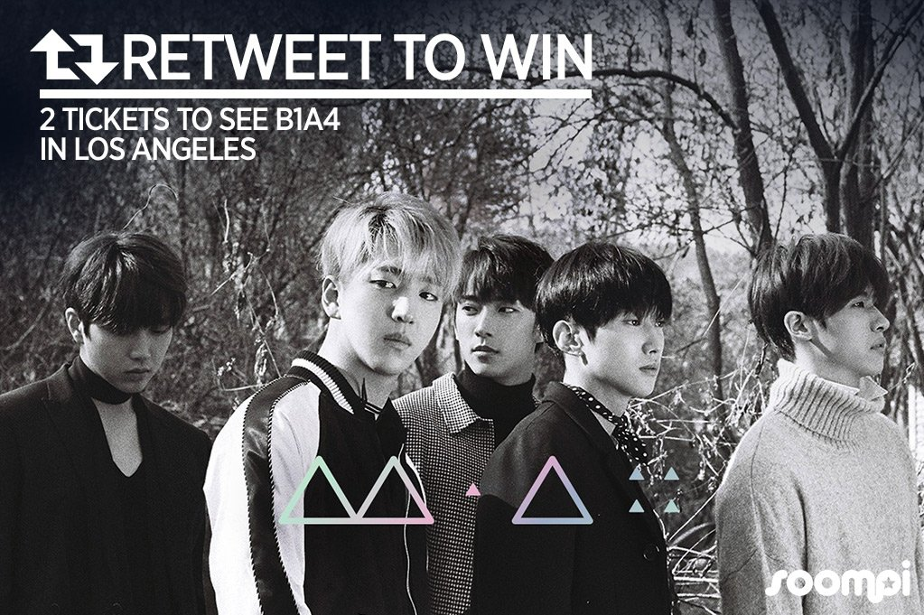 [LOS ANGELES] RT to win 2 tickets to see #B1A4 live in LA 😍 You have u...